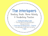 The Interlopers Theme Activity, Reading Guide and Vocabula