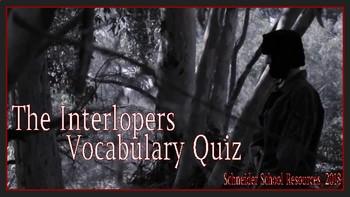 The Interlopers: Vocabulary Quiz