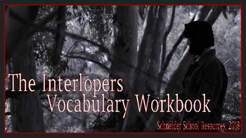 The Interlopers: Vocabulary Workbook and Quiz Bundle
