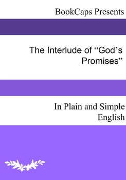 """The Interlude of """"God's Promises"""" In Plain and Simple English"""