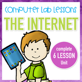 Computer Lab Lessons - The Internet - Complete Unit