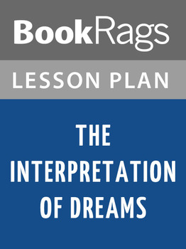 The Interpretation of Dreams Lesson Plans