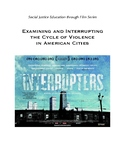 The Interrupters Movie: Examining the Cycle of Violence