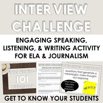 Interview Challenge: Speaking/Listening + Writing Activity (ELA or Journalism)