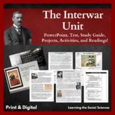 The Interwar Unit Bundle: PPTs, Test, Study Guide, Activit