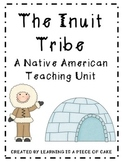 The Inuit: A Native American Teaching Unit