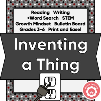 Invention: Reading, Writing, Art, STEM