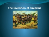 The Invention of Firearms