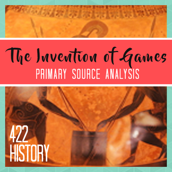 The Invention of Games by Herodotus Primary Source Analysis