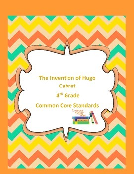 The Invention of Hugo Cabret 4th Grade Common Core Standards Assessment
