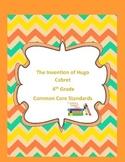 The Invention of Hugo Cabret 4th Grade Common Core Standar