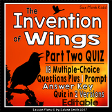 The Invention of Wings Part 2 Quiz