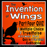 The Invention of Wings Part Four Quiz