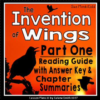 The Invention of Wings Part One Reading Guide and Summary