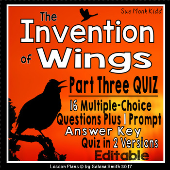 The Invention of Wings Part Three Quiz