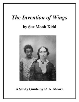 """""""The Invention of Wings"""" by Sue Monk Kidd: A Study Guide"""