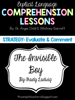 The Invisible Boy - Evaluate and Comment Comprehension Lesson Plan