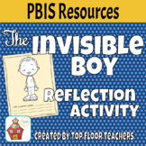The Invisible Boy Reflection Activity PBIS Resource