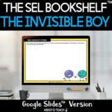 The Invisible Boy SEL Lessons & Activities   Google Slides