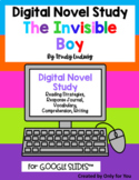 The Invisible Boy by Trudy Ludwig: DIGITAL NOVEL NOTEBOOK