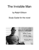 The Invisible Man by Ralph Ellison Study Guide