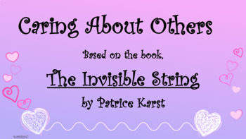 The Invisible String Caring Character Counts Ed Friendship