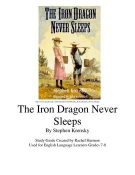 The Iron Dragon Never Sleeps ELL teaching guide