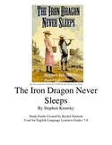 The Iron Dragon Never Sleeps ELL teaching guide