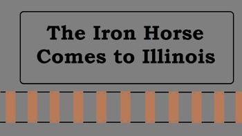 The Iron Horse Comes to Illinois