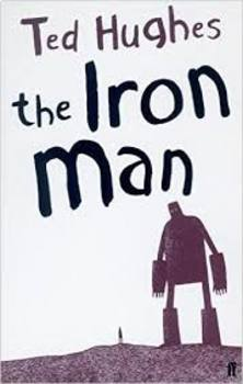 The Iron Man by Ted Hughes - Active Learning Tasks Bundle