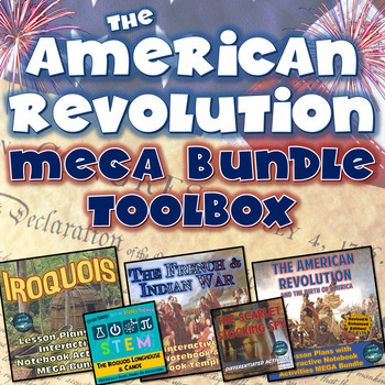 The Iroquois, American Revolution, and French & Indian War MEGA Bundle Toolbox