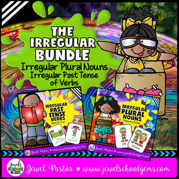 Irregular Past Tense Verbs and Irregular Plural Nouns BUNDLE