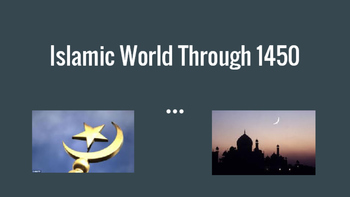 The Islamic World Through 1450