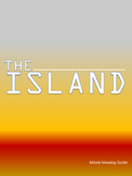 The Island: Movie Viewing Guide and Additional Resources