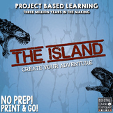 The Island: A Project Based Learning Adventure, For Print & Distance Learning