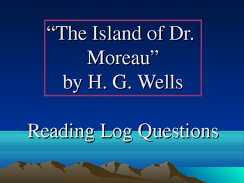 The Island of Dr. Moreau - Chapter Questions