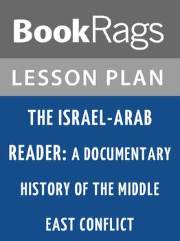 The Israel-Arab Reader: Lesson Plans