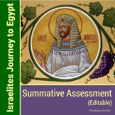 The Israelites Journey to Egypt Summative Assessment and A