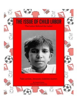 The Issue of Child Labor: The Labor Behind the Label
