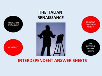 The Italian Renaissance: Interdependent Answer Sheets Activity