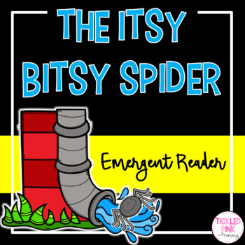 The Itsy Bitsy Spider Emergent Reader