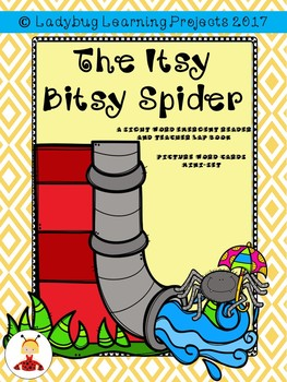The Itsy Bitsy Spider Bundle  (An Emergent Reader and Teacher Lap Book)
