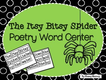 The Itsy Bitsy Spider Word Poetry Center