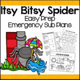 Emergency Sub Plans for Itsy Bitsy Spider