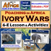 The Ivory Wars in Africa 5E Lesson & Activities - Elephant Poaching & Propaganda