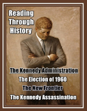 The JFK Administration: Election of 1960, New Frontier, and the Assassination