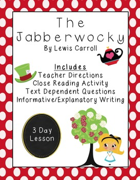 Jabberwocky: Close Read & Text Dependent Questions