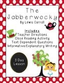 Jabberwocky: Close Read & Text Dependent Questions