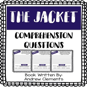 The Jacket - Andrew Clements - Comprehension Questions