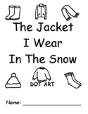 The Jacket I Wear In The Snow DOT ART (Speech, Autism, Vocabulary)